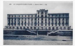 LE TOUQUET PARIS PLAGE - N° 160 - ATLANTIC HOTEL - CPA NON VOYAGEE - Le Touquet