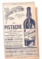 Buvard LA PISTACHE Marque Déposée Garantie Sans Alcool  Se Prend Glacé à L'eau De Seilz CARPENTE-LEVRAY à Calais 1912 - Alimentaire