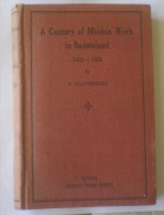 A Century Of Mission Work In Basutoland (1833-1933).ELLENBERGER, 1938, Sesuto Book Depot - Biblia, Cristianismo
