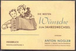 Die Besten Wünsche Zum Jahreswechsel Entbietet Anton Nogler, Innsbruck. Harmonikalehrer  Werbekarte Mit Abbildung - Advertising