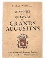 Histoire Du Quartier Des Grands Augustins Par Pierre ANDRIEU Edité Et Offert Par Le Restaurant Lapérouse - Paris