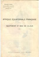 Afrique équatoriale Française Carte équipement Et Mise En Valeur - Cartes Géographiques