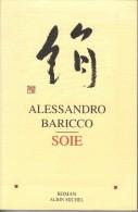 """LIVRE DE ALESSANDRO BARICCO """"SOIE"""" ROMAN ALBIN MICHEL - Livres, BD, Revues"""