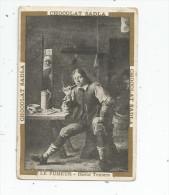 Chromo , CHOCOLAT SADLA , Le FUMEUR , David Teniers - Chocolat