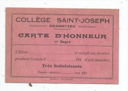 CARTE D'HONNEUR 1 Er Degré , Collége SAINT JOSEPH , BRESSUIRE , école - Alte Papiere