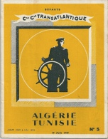 Compagnie Transatlantique ALGERIE TUNISIE 1949 - World