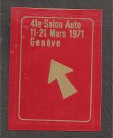 1971 Salon De L'auto De Geneve Vignette Poster Stamp - Switzerland
