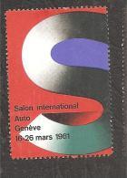 1961 Salon De L'auto De Geneve Vignette Poster Stamp - Switzerland