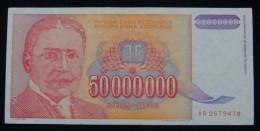 YUGOSLAVIA 50,000,000 DINARA 1993 PICK-133, XF. - Yougoslavie