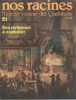 """Nos Racines # 21 - Origine De La Famille = """" Tardif """" 27.5 X 21.3 Cm ( Des Richesses à Exploiter )4 Scans - Histoire"""