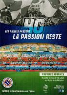 40 CHAMPIONNAT DE FRANCE  -LA PASSION  RESTE      (NUOVA)