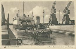 59 DUNKERQUE / Le Ferry Boat Sortant De La Gare Maritime / - Dunkerque
