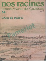 """Nos Racines # 34 - Origine De La Famille = """" Massicotte """" 27.5 X 21.3 Cm ( L'acte De Quebec ) 4 Scans - Histoire"""
