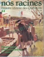 """Nos Racines # 44 - Origine De La Famille = """"Martel """" 27.5 X 21.3 Cm (  Peuplement Communications Et Santé ) 4 Scans - Histoire"""