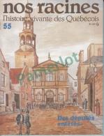 """Nos Racines # 55- Origine De La Famille = """"  Belanger """" 27.5 X 21.3 Cm (   Des Députés Entêtés ) 4 Scans - Histoire"""