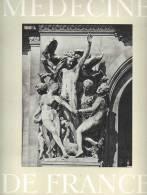 Médecine De France N°161/1965 Le Roi De Rome, Du Pont De Nemours, Jean-Baptiste Carpeaux, Alfred Jarry Et Ubu - Médecine & Santé