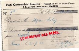 87 - LIMOGES- SECTION DE NEXON - RECU DU PARTI COMMUNISTE FRANCAIS- 2 BD LOUIS BLANC- 1945- - Documentos Históricos