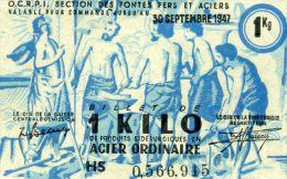 O.C.R.P.I. - 30 SEPTEMBRE 1947 - BON POUR 1 KILO ACIER ORDINAIRE - VERSO O.F.F.A. - Bons & Nécessité