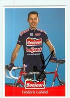 Frédéric GABRIEL , Autographe Manuscrit, Dédicace . 2 Scans. Cyclisme. Bonjour - Cyclisme