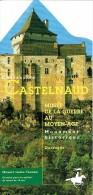 Ancien Dépliant Sur Le Musée De La Guerre Au Moyen âge, Château De Castelnaud, Dordogne, France - Dépliants Touristiques