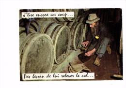 Carte Fantaisie Humour - Homme Ivrogne Tonneau De Vin - Bouteille Vin - J'tire Encore Un Coup ... - - Humour