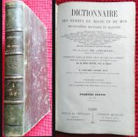 1865 Dictionnaire Des Armées De Terre Et Mer. Encyclopédie Militaire /De Chesnel - Books, Magazines, Comics