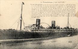 """Transatlantique  """" La Savoie """" - Paquebots"""