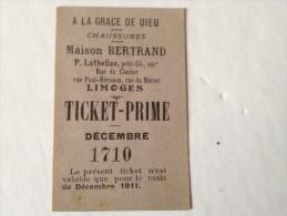 LIMOGES ,A LA GRACE DE DIEU, DECEMBRE  1911, TICKET PRIME - Vieux Papiers