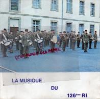 19 - BRIVE - DISQUE VINYLE 45 TOURS LA MUSIQUE DU 126 E RI- REGIMENT INFANTERIE- ENREGISTRE EN 1978 - Vinyles