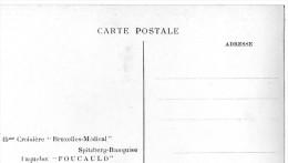 """Paquebot """"FOUCAULD """" 15éme Croisiere  """"Bruxelles Médical"""" --Spitzberg-Banquise --Juillet 1931 ,scan Verso-recto - Steamers"""