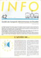 STIB  MIVB - PERIODIQUE BIMESTRIEL - TWEEMAANDELIJKS TIJDSCHRIFT - N° 42 - MAI Et JUIN 1987. - Transportation