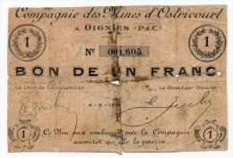 1914 - 1918 // OSTRICOURT / OIGNIES // Compagnie Des Mines // Un Franc - Buoni & Necessità