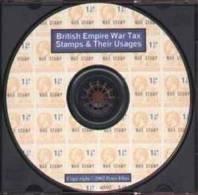 British Empire War Tax Stamp Usage (Philatelic Literature CD) - Philately And Postal History