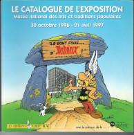 """Catalogue De L'Exposition Musée Des Arts/Traditions Populaires""""Ils Sont Fous D'ASTERIX """" - Catalogues"""