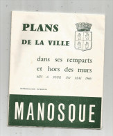 PLANS De La Ville De MANOSQUE , 1966 , 3 Scans , 20 Pages , Frais Fr : 1.75€ - Maps