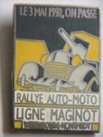 Pin´s - Rallye AUTO-MOTO - LIGNE MAGINOT - 3 MAI 1992 - Rally
