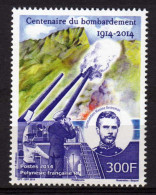 Polynésie 2014 - Cent 1ere Guerre Mondial, Bombardement De Papeete Par Les Allemands - 1 Val Neuf // Mnh - Polynésie Française