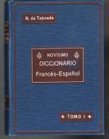 Novisimo Diccionario Francès Espanol - M. Nunez De Taboada - 2 Tomes  - 1909 - - Diccionarios, Enciclopedias