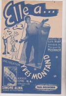 (GB4)  Elle A ... YVES MONTAND  , Paroles : EDITH PIAF  , Musique : MARGUERITE MONNOT - Partitions Musicales Anciennes