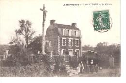 CAMETOURS...MANCHE..LE CALVAIRE - Autres Communes