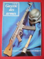 GAZETTE Des Armes N°15, AVRIL 1974 ! - Militaria