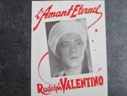 Rudolph VALENTINO Dans L´AMANT ETERNEL - Programmes