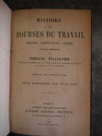 1921 HISTOIRE DES BOURSES DU TRAVAIL  PELLOUTIER - Livres, BD, Revues