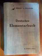 Deutsches Elementarbuch  (F. Meneau - A. Wolfromm) éditions H. Didier  De 1935 - Livres Scolaires