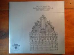 Die Chororgel In Der Klosterkirche Ochsenhausen  / De 1988 - Autres