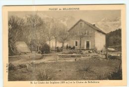Massif De BELLEDONNE - Le Chalet Des Seiglières Animé - TBE - 2 Scans - Uriage