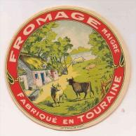 ETIQUETTE DE FROMAGE  Fabriqué En Touraine - Cheese