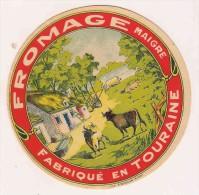 ETIQUETTE DE FROMAGE Fabriqué En Touraine   Fromage Maigre - Cheese
