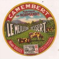 ETIQUETTE DE FROMAGE Fabriqué En Normandie Le Meilleur Dessert Henri Vallee Ferme Du Grand Beron Clecy Calvados - Cheese
