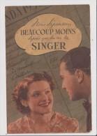 Publicité Ancienne Sur Papier - Machine A Coudre SINGER - Nous Dépensons Beaucoup Moins Depuis Que Tu As SINGER - Publicités